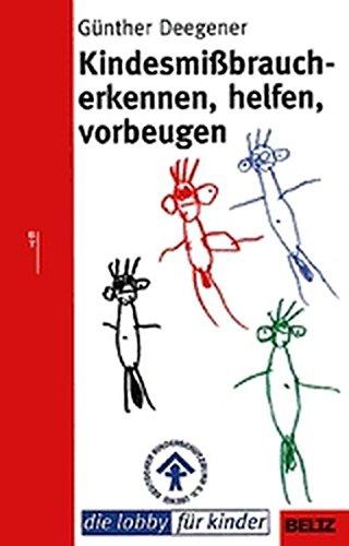 Kindesmissbrauch - erkennen, helfen, vorbeugen (Beltz Taschenbuch)