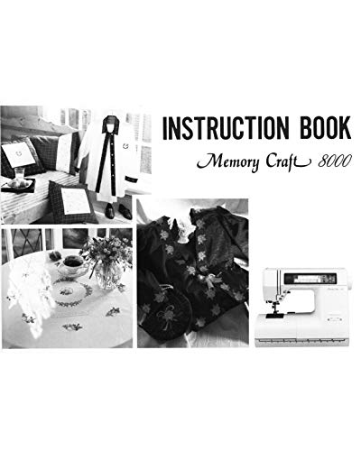 (Janome Spare Part Memory Craft 8000 Sewing Machine Embroidery Quilting Instruction Manual Reprint)