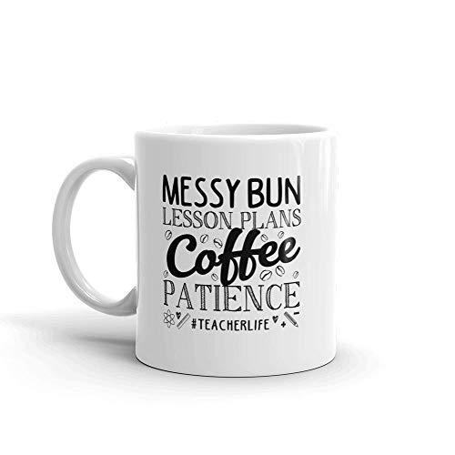 Funny Humor Novelty Messy Bun Lesson Plans Coffee Patience 11 oz Ceramic Coffee Tea Cup Mug
