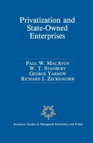 Privatization and State-Owned Enterprises: Lessons from the United States, Great Britain and Canada (Rochester Studies i