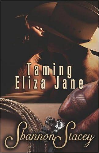 Taming Eliza Jane Shannon Stacey 9781599987194 Amazon Books