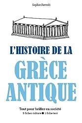 L'Histoire de la Grèce antique - Tout pour briller en société