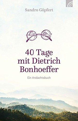 40-tage-mit-dietrich-bonhoeffer