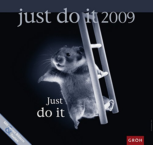 Just do it 2009.