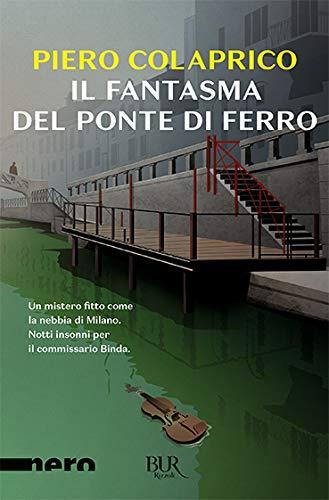 Il fantasma del ponte di ferro (Best BUR): Amazon.es: Colaprico, Piero: Libros en idiomas extranjeros