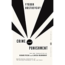 Crime and Punishment: A Novel in Six Parts with Epilogue (Vintage Classics)