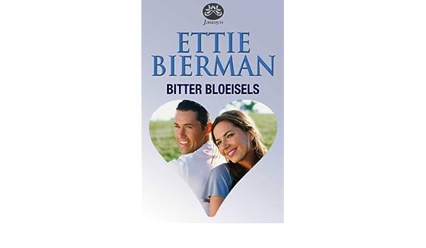 Bitter bloeisels (Afrikaans Edition)