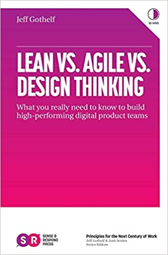 amazon lean vs agile vs design thinking what you really need to