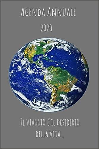 Amazon.com: Agenda annuale 2020 il viaggio é il desiderio ...