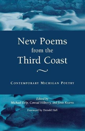 New Poems from the Third Coastline: Contemporary Michigan Poetry (Great Lakes Books Series)