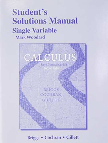 Student Solutions Manual, Single Variable for Calculus: Early Transcendentals