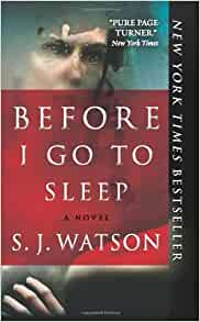 By S J Watson Before I Go To Sleep Reprint 1 27 13 border=