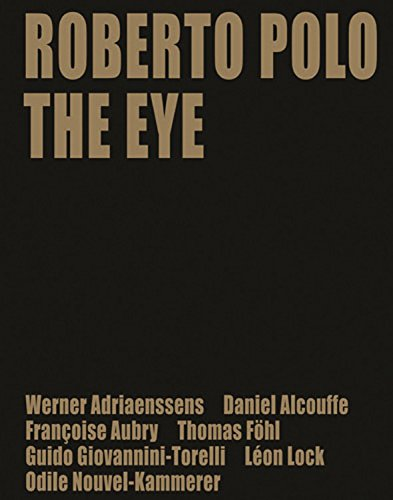 Roberto Polo: The Eye ()