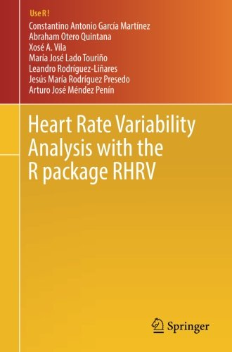Heart Rate Variability Analysis with the R package RHRV (Use R!) (Heart Package)