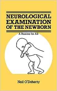 The Neurological Examination Of The Newborn Atlas Of border=