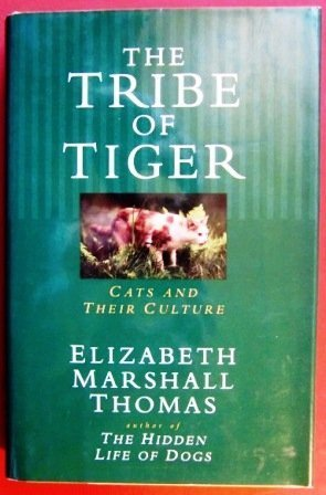 (Tribe of the Tiger Cats and Their Culture)