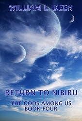 Return To Nibiru The Gods Among Us Book Four