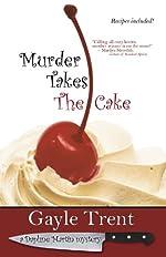 Murder Takes The Cake (Daphne Reynolds Cake Mysteries)