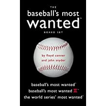 Baseball's Most Wanted Boxed Set: Baseball's Most Wanted, Baseball's Most Wanted II, and The World Series' Most Wanted&#x2122