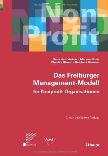 Das Freiburger Management-Modell für Nonprofit-Organisationen (NPO)