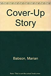 Cover-Up Story: A Mystery