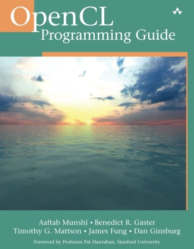OpenCL Programming Guide by Addison-Wesley Professional