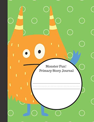 Monster Fun Primary Story Journal: Grades K-2, Half