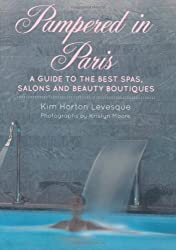 Pampered in Paris: A Guide to Beauty and Well-being