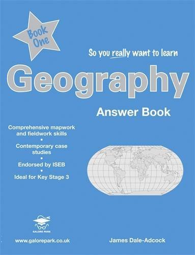 So You Really Want to Learn Geography Book 1 Answers by James Dale-Adcock - Park Dale Mall