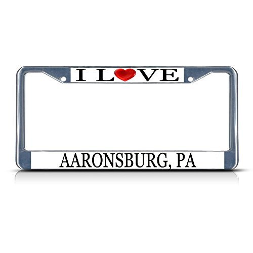 License Plate Frame I Love Heart Aaronsburg Pa Aluminum Metal License Plate Frame Silver