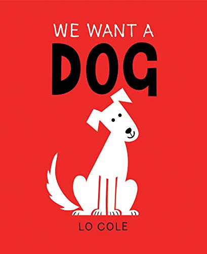 Book Cover: We Want a Dog