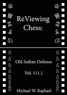 ReViewing Chess: Old Indian, Vol. 111.1