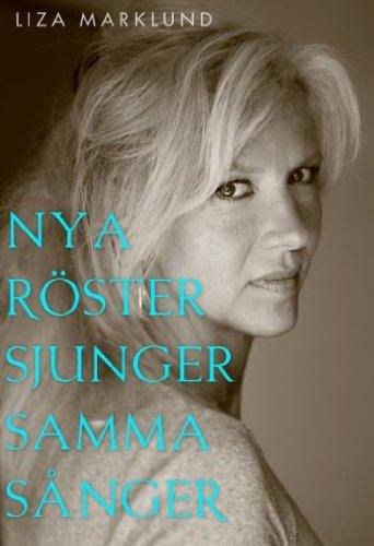 nya-roster-sjunger-samma-sanger-och-andra-kronikor-1985-2010-av-liza-marklund-imported-swedish