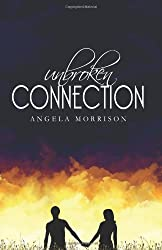 Unbroken Connection: (Taken by Storm Book #2) 2nd ed.
