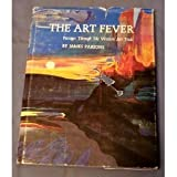 img - for The Art Fever : Passages Through the Western Art Trade book / textbook / text book