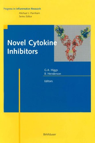 Novel Cytokine Inhibitors (Progress in Inflammation Research)