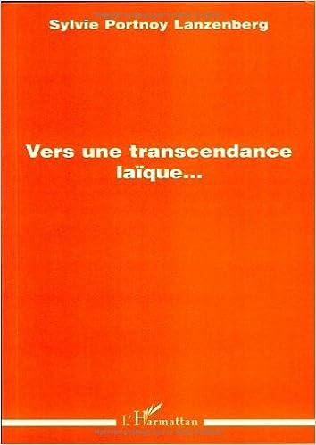 Vers une transcendance laïque... epub, pdf