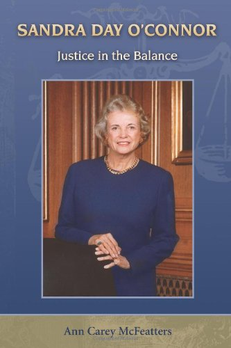 Sandra Day O'Connor: Justice in the Balance (Women's Biography Series) pdf