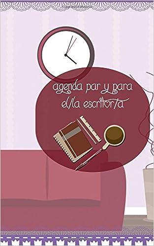 Agenda para y del escritor/a (Spanish Edition): Susana ...