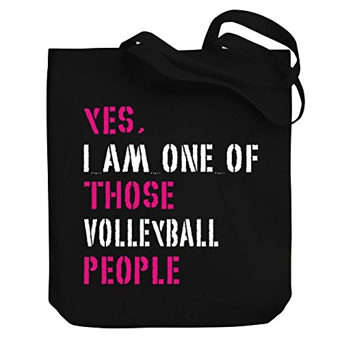 Teeburon YES I AM ONE OF THOSE Volleyball PEOPLE Canvas Tote - Volleyball Am I