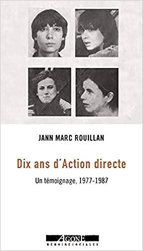 Jann-Marc Rouillan - Dix ans d'Action directe : Un témoignage, 1977-1987 (2018) sur Bookys