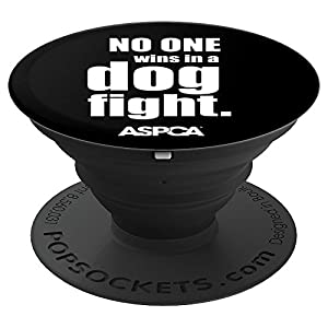 ASPCA No One Wins in a Dog Fight Popsocket - Black 6