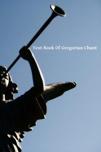 Text Book Of Gregorian Chant