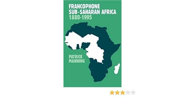 Francophone Africa Map.Amazon Com Francophone Sub Saharan Africa 2ed 9780521645195