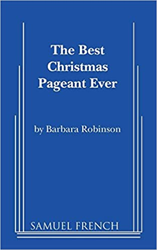 Show guide: the best christmas pageant ever | the rose theater.