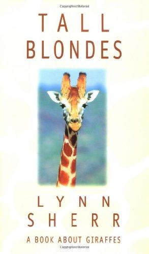 Tall Blondes: A Book about Giraffes