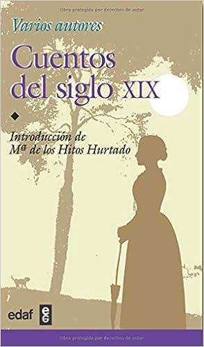Cuentos Del Siglo Xix (Biblioteca Edaf Juvenil): Amazon.es: Varios Autores: Libros