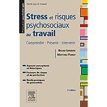 STRESS ET RISQUES PSYCHOSOCIAUX AU TRAVAIL 2E ÉD.