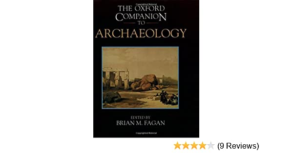 Amazon the oxford companion to archaeology oxford companions amazon the oxford companion to archaeology oxford companions 9780195076189 brian m fagan books fandeluxe Gallery