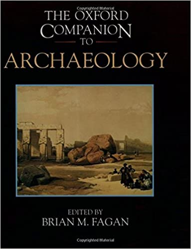Amazon the oxford companion to archaeology oxford companions the oxford companion to archaeology oxford companions 1st edition fandeluxe Gallery